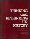 Thinking and Rethinking U. S. History, Council on Interracial Books for Children, Inc. St, 0930040635