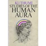 The Human Aura, Kuthumi, 0916766098
