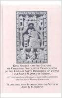 King Sisebut and the Culture of Visigothic Spain, With Translations of the Lives of Saint Desiderius of Vienne and Saint Masona of Merida: Vita Vel ... Composita and Vita Sancti Masonae Emeretensis