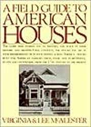 A Field Guide to American Houses 1st (first) edition Text Only
