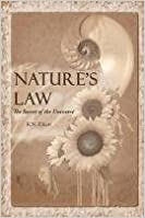 Nature's law: The secret of the universe (Elliott Wave) by Ralph Nelson Elliott (2011-09-09)
