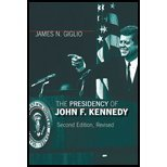 The Presidency of John F. Kennedy by Giglio,James N.. [2006,2nd Edition Revised.] Paperback