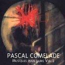 Musiques Pour Films Vol.2 by Pascal Comelade (1996-06-03)