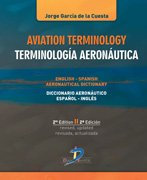 Descargar Libro Aviation Terminilogoy. Terminología Aeronáutica.: Inglés-español / Español-ingles. 2ª Ed De Jorge García Jorge García De La Cuesta