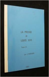 Livre gratuits La presse et Louis XVII, tome III pdf