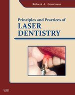 Principles And Practice Of Laser Dentistry (Hb 2011)