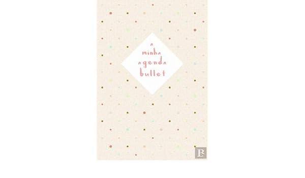 A Minha Agenda Bullet (Portuguese Edition): Vários Autores ...