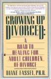 Growing up Divorced, Diane Fassell, 067175565X