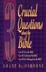3 Crucial Questions About the Bible