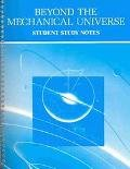 Beyond the Mechanical Universe : Student Study Notes, Campbell, Dave, 0840342616