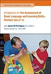 Introduction to The Assessment of Basic Language and Learning Skills - Revised