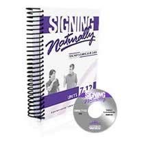 Signing Naturally Units 7-12 Teacher's Curriculum (New) (Signing Naturally 1 6 Wkbk W 2 Dvds)