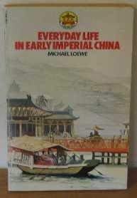 - Everyday Life In Early Imperial China