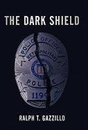 Read Online The Dark Shield ebook