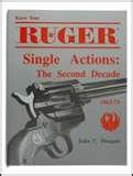 Ruger Single Action (Know Your Ruger Single Actions: The Second Decade, 1963-73)
