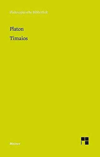 Timaios (Philosophische Bibliothek) Taschenbuch – 23. Februar 2017 Manfred Kuhn Platon Meiner 378732867X