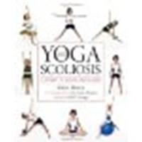 Yoga & Scoliosis by Monroe, Marcia. (Demos Health,2011) [Paperback]