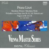 Vienna Master Series: Franz Liszt - Mephisto Waltz, Prelude and Fugue on B-A-C-H