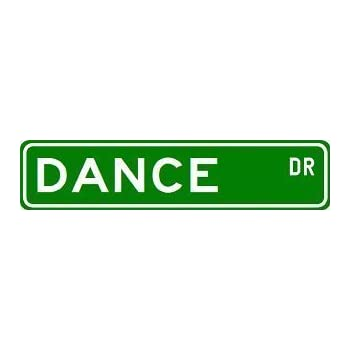 Amazon Com Dance Street Sign Custom Sticker Decal Wall