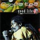 Good Life by Cocoa Tea