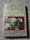 Double De Palma: A Film Study With Brian De Palma (Brian de Palmas Body Double Ppr)