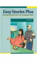 Easy Stories Plus: Readings and Activities for Language Skills