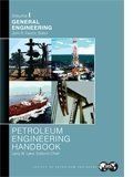 img - for 1: Petroleum Engineering Handbook, Volume I: General Engineering book / textbook / text book