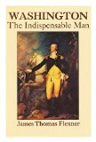 img - for Washington: The Indispensable Man book / textbook / text book