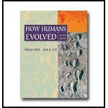 How Humans Evolved - Textbook Only