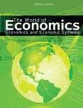 The World of Economics : Economics and the Economic System, Ganley, William, 1465203737