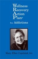 Wellness Recovery Action Plan (WRAP) for Addictions