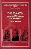 img - for Confessional Lutheran Dogmatics: The Church and Her Fellowship, Ministry, and Governance book / textbook / text book