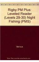 Paperback Rigby PM Plus : Leveled Reader (Levels 29-30) Night Fishing Book