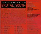 Words And Music: The Making of Brutal Youth by Elvis Costello & The Attractions [Interview & Music CD] (The Very Best Of Elvis Costello And The Attractions)
