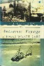 The Antarctic Voyage of Hmas Wyatt Earp, Law, Phillip, 1863738037