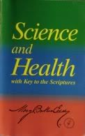 - Science and Health: With Key to the Scripture