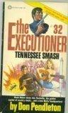 Tennessee Smash, Don Pendleton, 0523410964