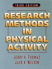 Research Methods in Physical Activity by Jerry R. Thomas (1996-05-01)