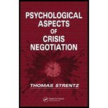Psychological Aspects of Crisis Negotiation (06) by Strentz, Thomas [Hardcover (2005)] by C R C, Hardcover(2005)