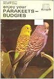 Book Enjoy your parakeets-budgies