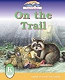 On the Trail (American Language Readers Series, Volume 5)