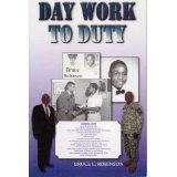 Day Work to Duty, Bruce E. Robinson, 0982442610