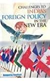 Challenges to India's Foreign Ploicy in the New ERA, Annpurna Nautiyal, 8121208890