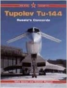 Tupolev Tu-144: Russia's Concorde (Red Star)