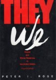 They and We: Racial and Ethnic Relations in the United States