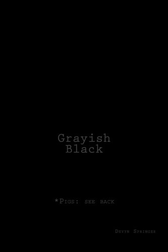 Grayish-Black: poetry from the ribs.