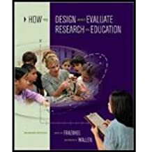 How to Design and Evaluate Research in Education by Fraenkel, Jack, Wallen, Norman. (McGraw-Hill Humanities/Social Sciences/Languages,2008) [Hardcover] 7th Edition