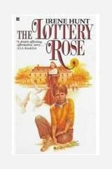 The Lottery Rose by Irene Hunt (1986-10-15) Unknown Binding