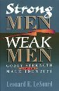 Strong Men, Weak Men, Leonard E. LeSourd, 0800792114