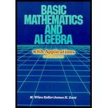 Basic Mathematics and Algebra with Applications, Keller, Marion W. and Zant, James H., 0395327040